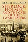 Sherlock Holmes and the Case of the Twain Papers