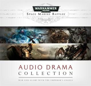 Space Marine Battles: Audio Drama Collection