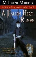 A Fallen Hero Rises