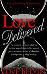 Love Delivered (Waiting to Breathe, #2)