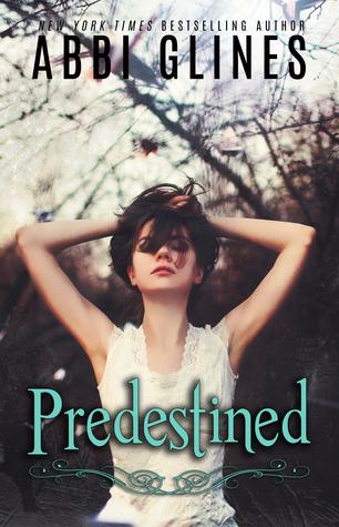 Predestined Existence 2 By Abbi Glines