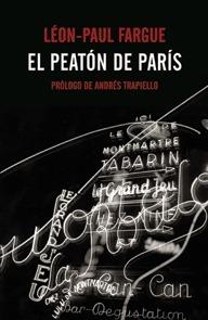 El peatón de París seguido de Según París