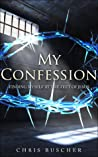 My Confession: Finding Myself at the feet of Jesus