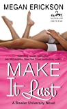 Make it Last (Bowler University, #3)