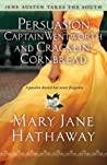 Persuasion, Captain Wentworth and Cracklin' Cornbread by Mary Jane Hathaway