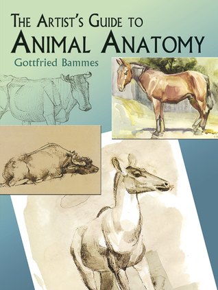 The Artists Guide to animal anatomy