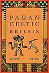 Pagan Celtic Britain