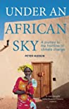 Under An African Sky: A journey to the climate frontline