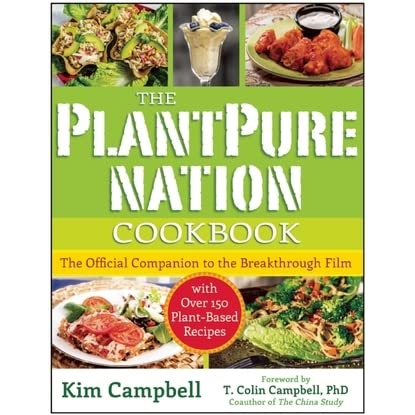 The plantpure nation cookbook the official companion cookbook to the plantpure nation cookbook the official companion cookbook to the breakthrough filmwith over 150 plant based recipes by kim campbell forumfinder Image collections