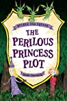 The Perilous Princess Plot (Buckle and Squash #1)