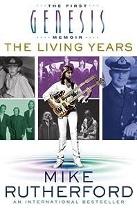 The Living Years: The First Genesis Memoir