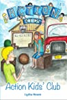 Action Kids' Club (Action Kids #1)
