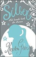 Silber: Het tweede boek der dromen