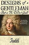 Designs of a Gentleman: The Darker Years
