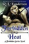 Forbidden Heat (Forbidden, #2)