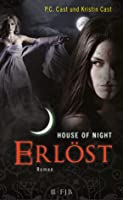 Erlöst (House of Night, #12)