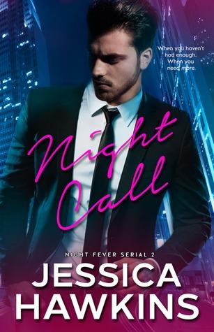 Night Call (Night Fever, #2)