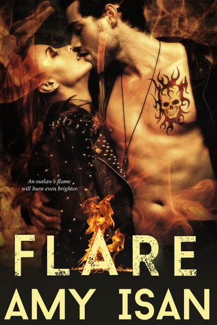 Flare (Ruin Outlaws MC, #1-5) by Amy Isan