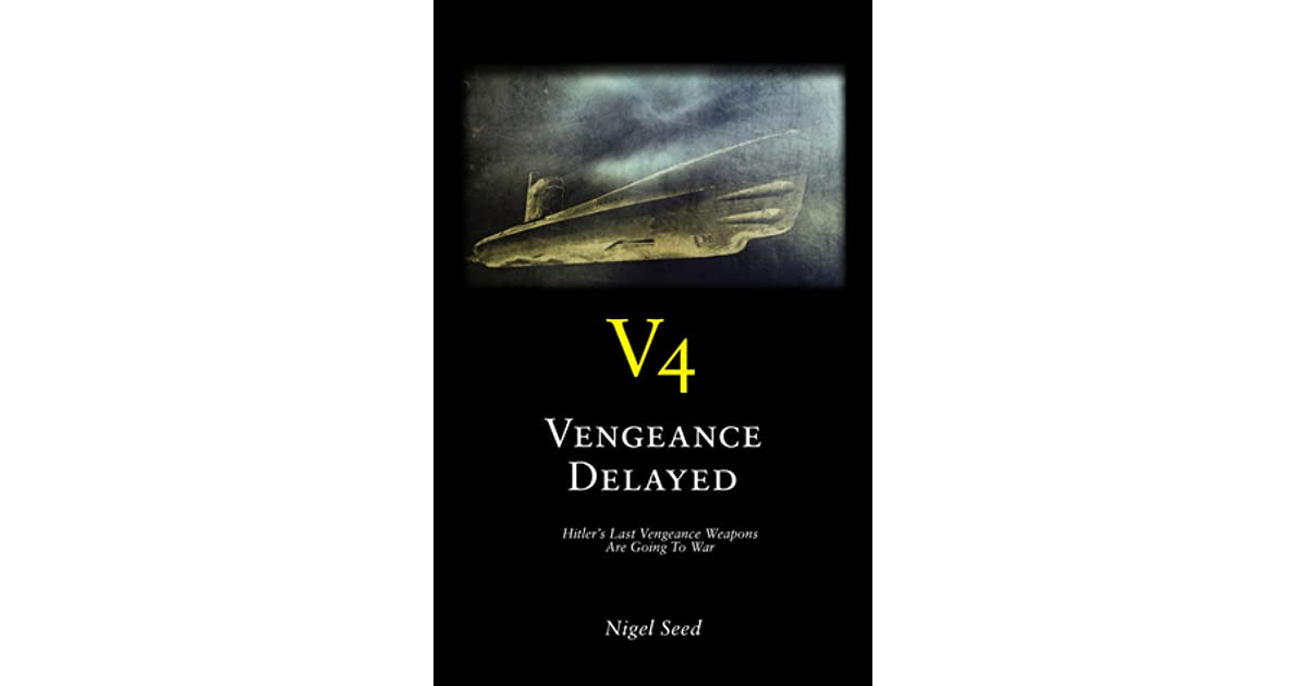 V4 Vengeance Delayed (Jim Wilson #1) by Nigel Seed