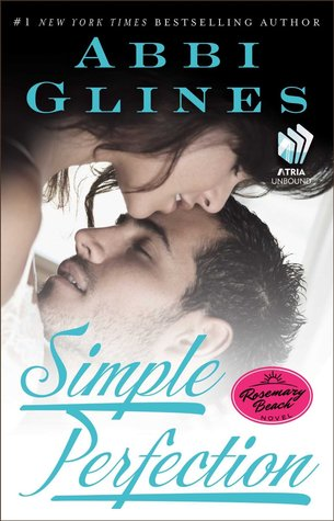 Simple Perfection (Rosemary Beach, #6; Perfection, #2)