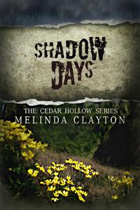 Shadow Days by Melinda Clayton