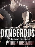 Dangerous: A Loveswept Romantic Suspense