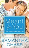Meant for You (The Montgomery Brothers, #5)