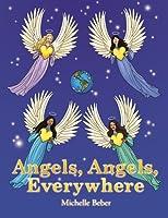 Angels, Angels, Everywhere