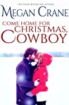 Come Home for Christmas, Cowboy (The Montana Millionaires, #4)