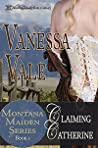 Claiming Catherine by Vanessa Vale
