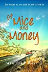 Of Mice and Money