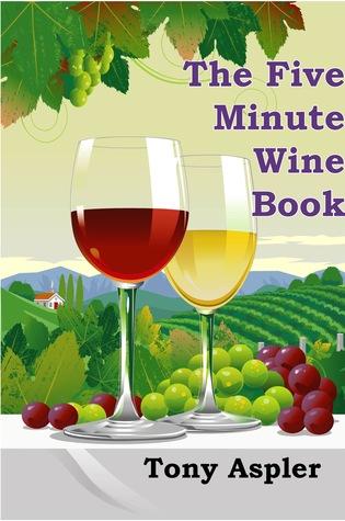 The Five Minute Wine Book