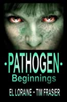 Pathogen Beginnings
