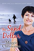 The Sand Dollar (The Oregon Coast Series Book 1)