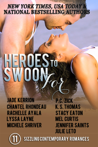 Heroes to Swoon For Boxed Set: 11 Sizzling Contemporary Romances