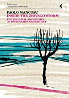 Inside the Zhivago Storm