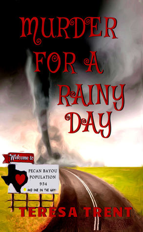 Murder for a Rainy Day (Betsy Livingston / Pecan Bayou #6)
