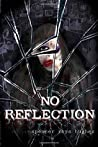No Reflection (The Furies) (Volume 1)