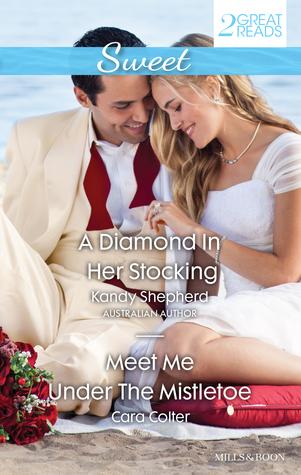 A Diamond in Her Stocking / Meet Me Under the Mistletoe