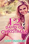 12 Daves Of Christmas by Juliet Madison