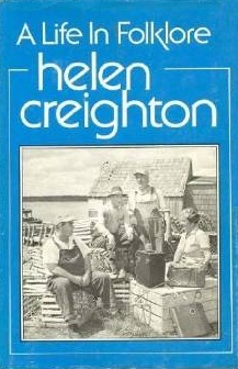 Helen Creighton: A Life In Folklore
