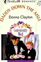 Daddy Down The Aisle (Conveniently Wed,  #2)