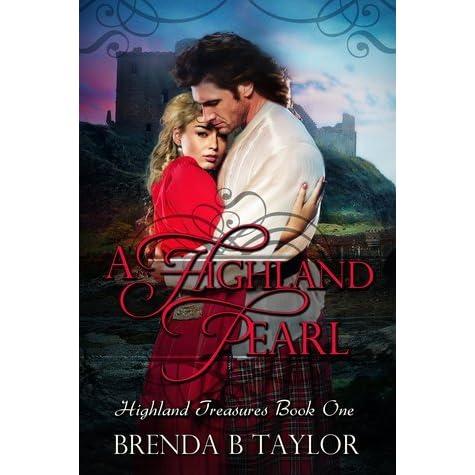 A Highland Pearl Highland Treasures 1 By Brenda B Taylor