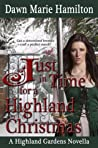 Just in Time for a Highland Christmas (Highland Gardens, #2.5)