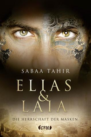 Die Herrschaft der Masken (Elias & Laia, #1)