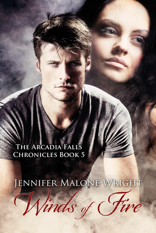 Winds of Fire (The Arcadia Falls Chronicles #5)