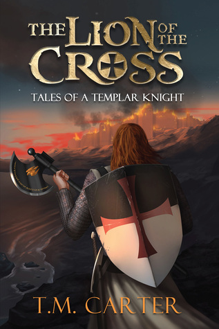 The Lion of the Cross (Tales of a Templar Knight)