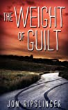 The Weight of Guilt
