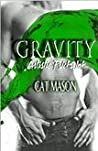 Gravity (Artistic Pricks Ink, #1)