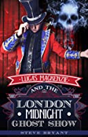 Lucas Mackenzie and the London Midnight Ghost Show